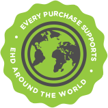 Every Purchase Supports EHD Around the World